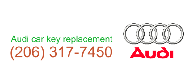 Audi car key replacement 206 317 7451