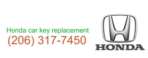 Honda car key replacement 206 317 7476